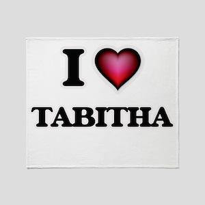 I Love Tabitha Throw Blanket