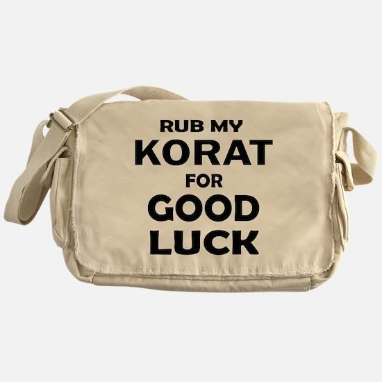 Rub my Korat for good luck Messenger Bag