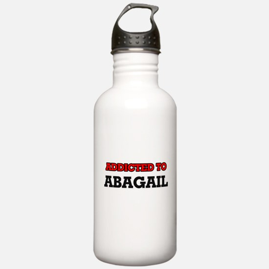 Addicted to Abagail Water Bottle