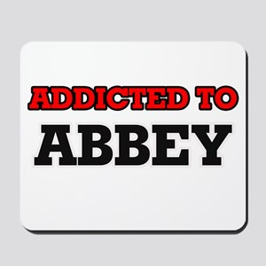 Addicted to Abbey Mousepad