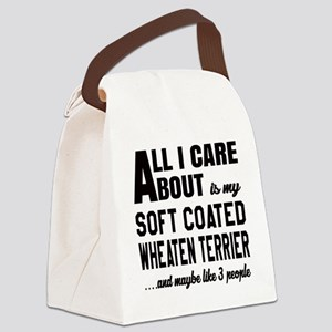 All I care about is my Soft Coate Canvas Lunch Bag