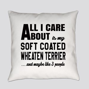 All I care about is my Soft Coated Everyday Pillow