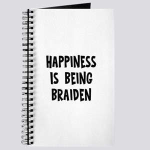 Happiness is being Braiden Journal