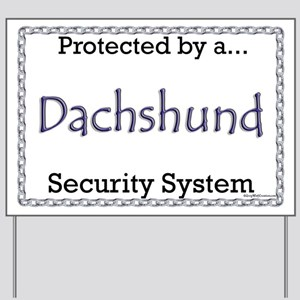 Dachshund Security  Yard Sign