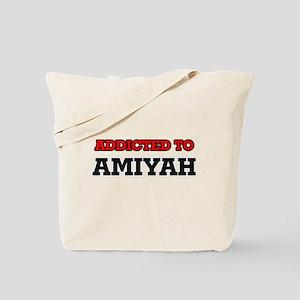 Addicted to Amiyah Tote Bag