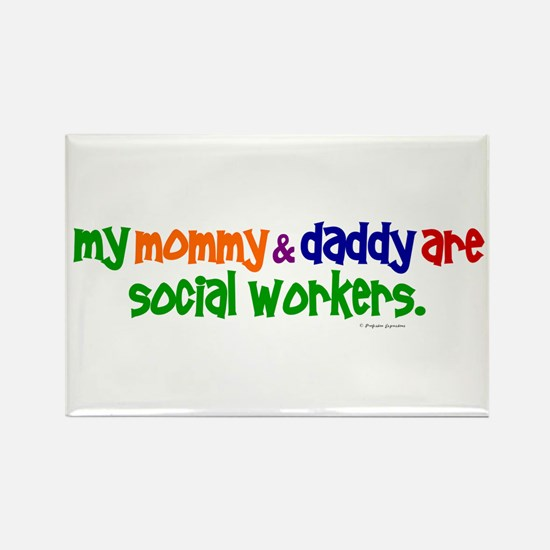 My Mommy & Daddy Are Social Workers (PR) Rectangle