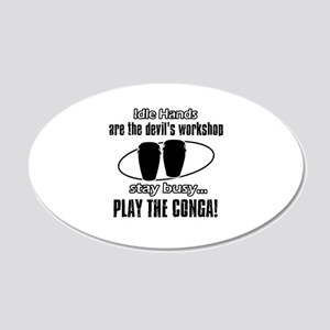 Stay Busy Play The Gong 20x12 Oval Wall Decal