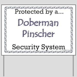 Dobie Security Yard Sign