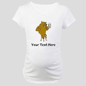 Boar Drinking Beer (Custom) Maternity T-Shirt