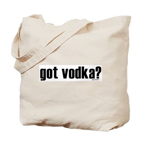 Got Vodka? Tote Bag