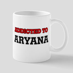 Addicted to Aryana Mugs