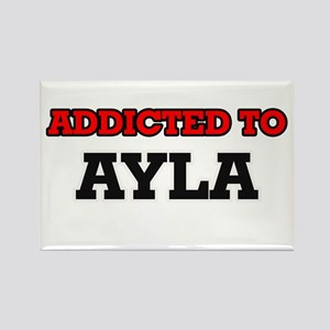 Addicted to Ayla Magnets