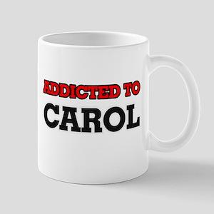 Addicted to Carol Mugs