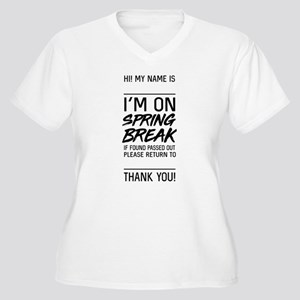 I'm on spring break Plus Size T-Shirt