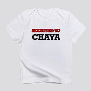 Addicted to Chaya Infant T-Shirt