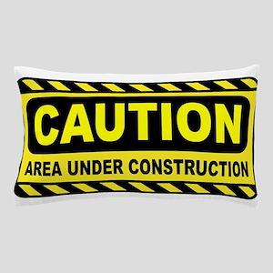 Caution Area Under Construction Pillow Case