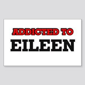 Addicted to Eileen Sticker