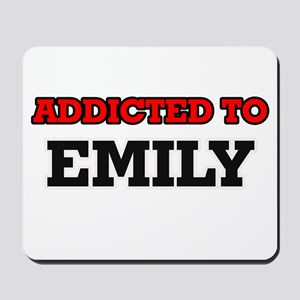 Addicted to Emily Mousepad