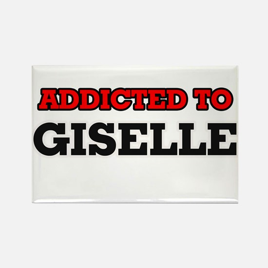 Addicted to Giselle Magnets