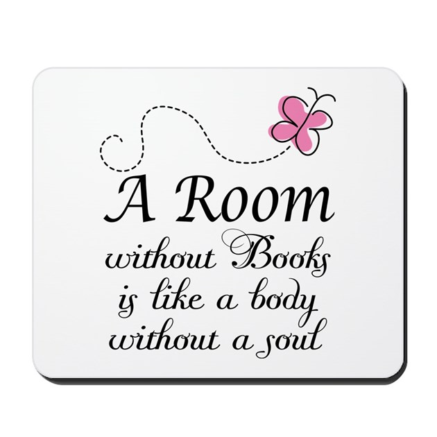 Room Without Books Slogan Mousepad by mainstreetbooks