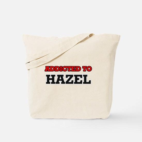 Addicted to Hazel Tote Bag