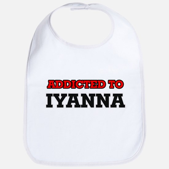 Addicted to Iyanna Bib