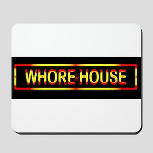 Whore House Sign Mousepad