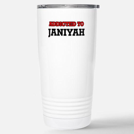 Addicted to Janiyah Stainless Steel Travel Mug