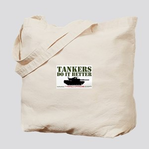 Tankers Do It Better Tote Bag