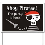 Pirate Party Yard Sign