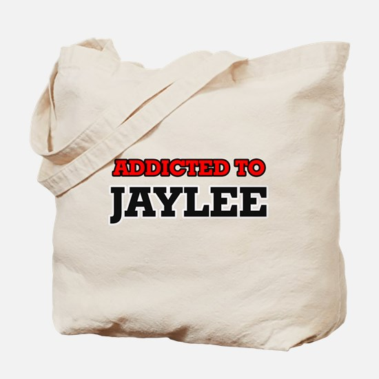 Addicted to Jaylee Tote Bag