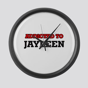 Addicted to Jayleen Large Wall Clock