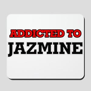 Addicted to Jazmine Mousepad