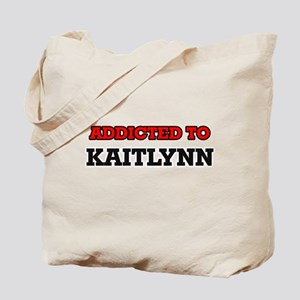 Addicted to Kaitlynn Tote Bag