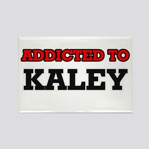 Addicted to Kaley Magnets