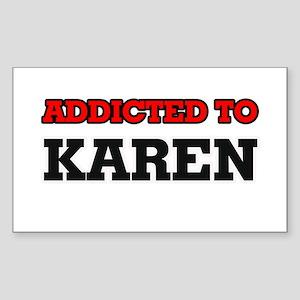 Addicted to Karen Sticker