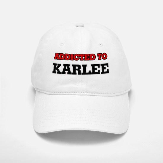 Addicted to Karlee Cap