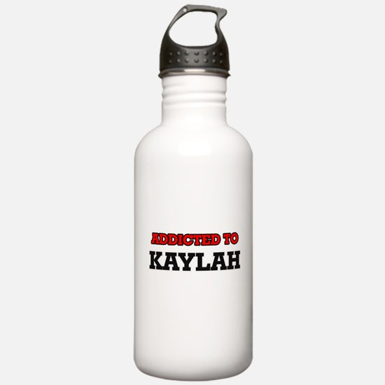 Addicted to Kaylah Water Bottle