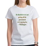 Will Rogers Government Quote Women's T-Shirt