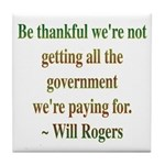 Will Rogers Government Quote Tile Coaster