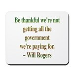 Will Rogers Government Quote Mousepad