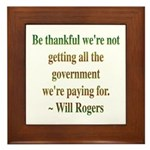 Will Rogers Government Quote Framed Tile