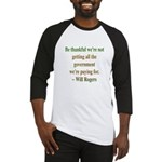 Will Rogers Government Quote Baseball Jersey