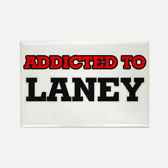 Addicted to Laney Magnets
