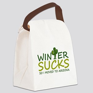 Winter Sucks - I moved to Arizona Canvas Lunch Bag