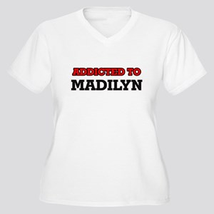 Addicted to Madilyn Plus Size T-Shirt