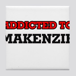 Addicted to Makenzie Tile Coaster