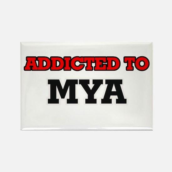 Addicted to Mya Magnets
