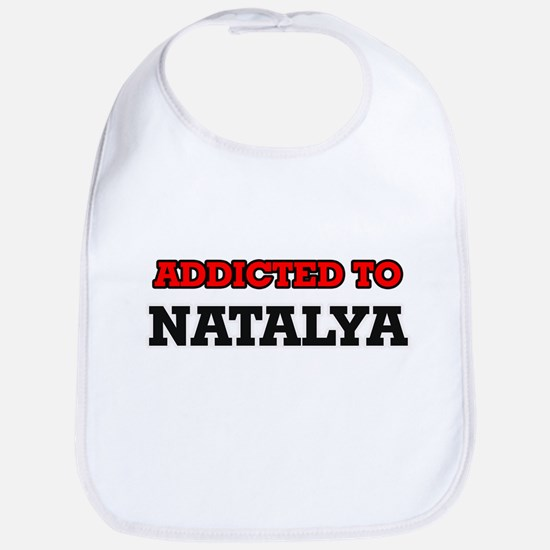 Addicted to Natalya Bib