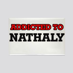Addicted to Nathaly Magnets
